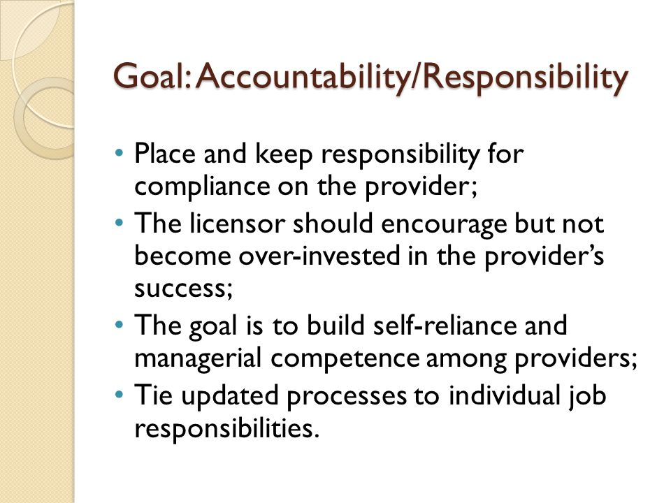 Goal: Accountability/Responsibility