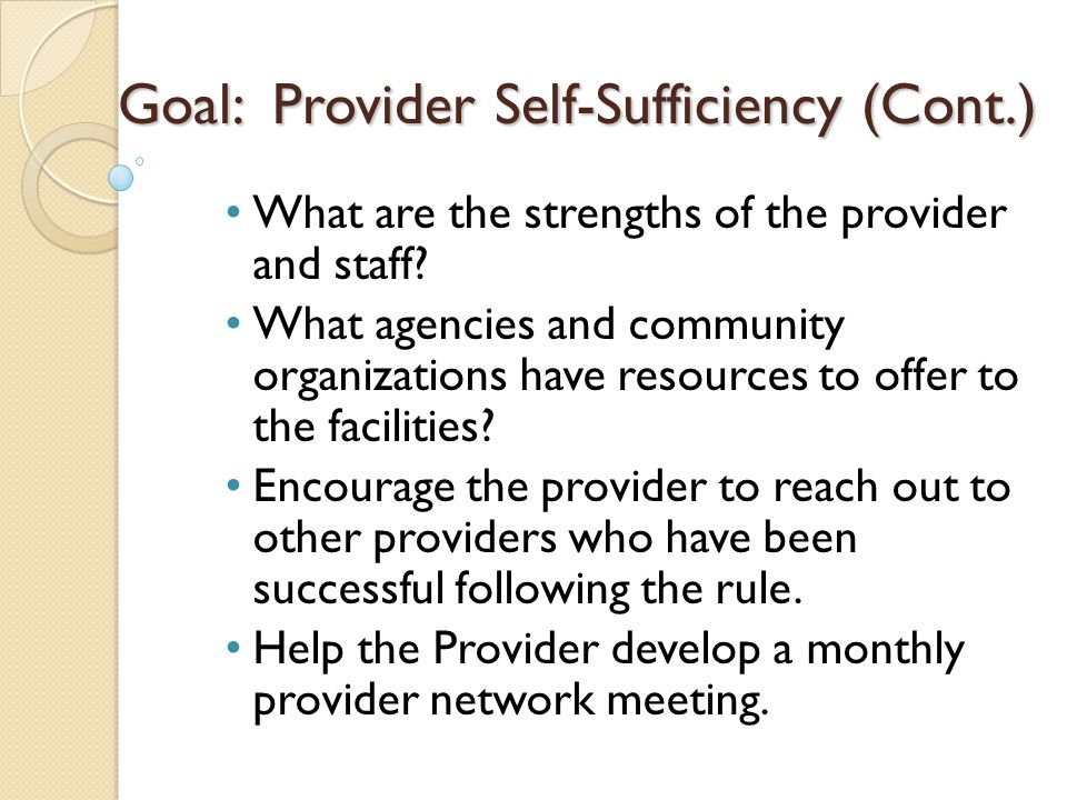 Goal: Provider Self-Sufficiency (Cont.)