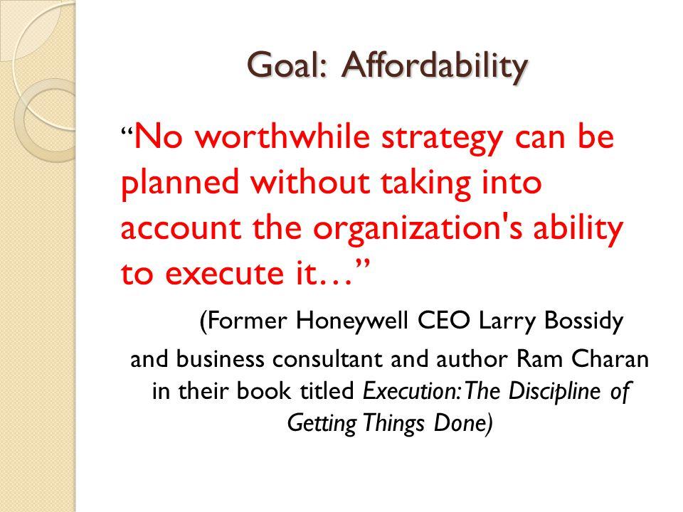 (Former Honeywell CEO Larry Bossidy