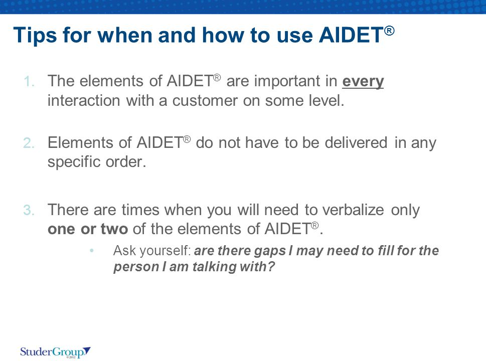Tips for when and how to use AIDET®