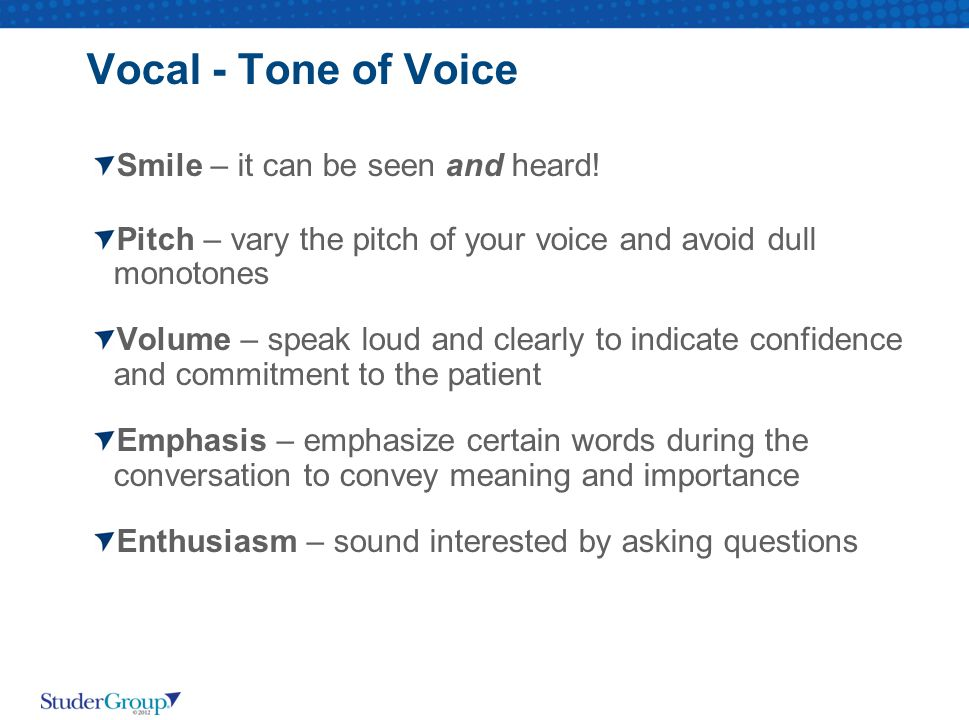 Vocal - Tone of Voice Smile – it can be seen and heard!