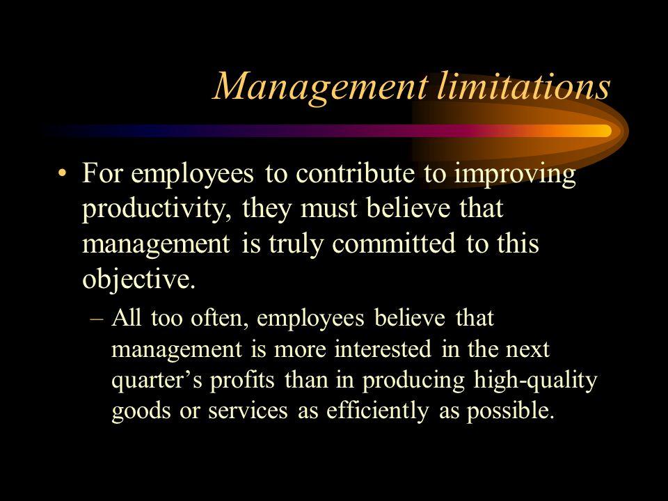 Management limitations