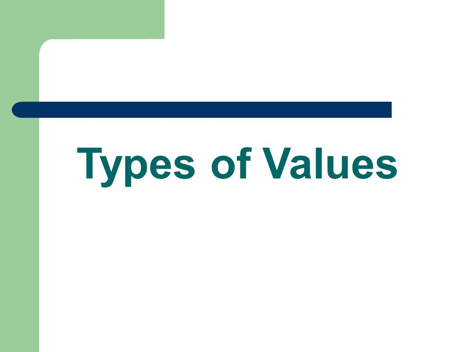 Types of Values 8