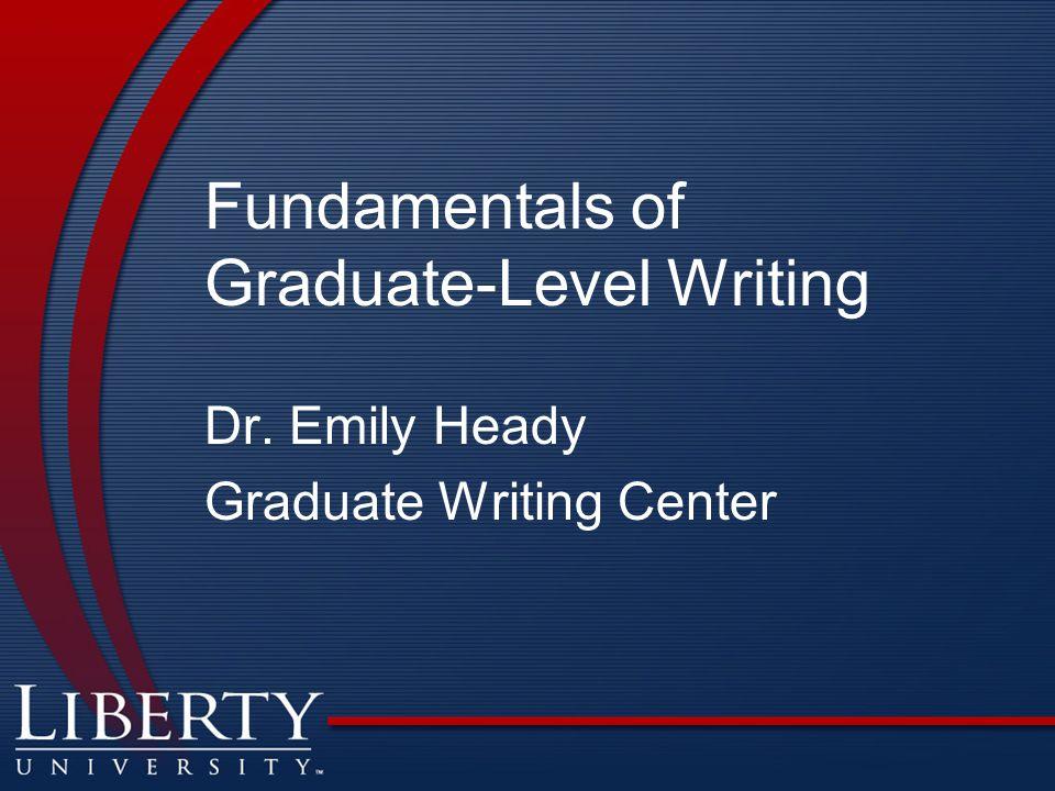 Fundamentals of Graduate-Level Writing