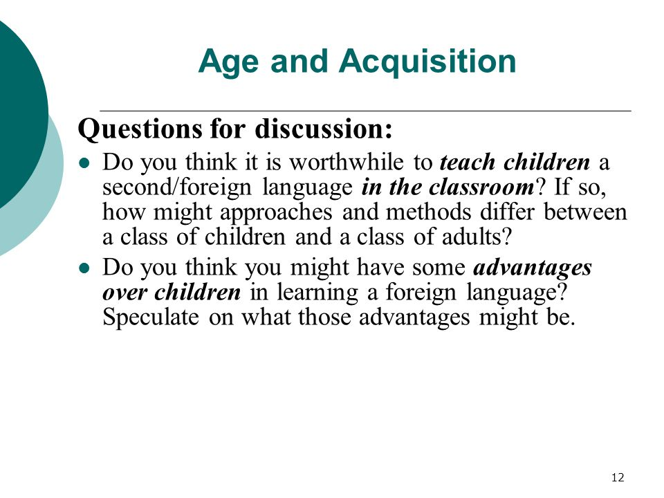 Age and Acquisition Questions for discussion: