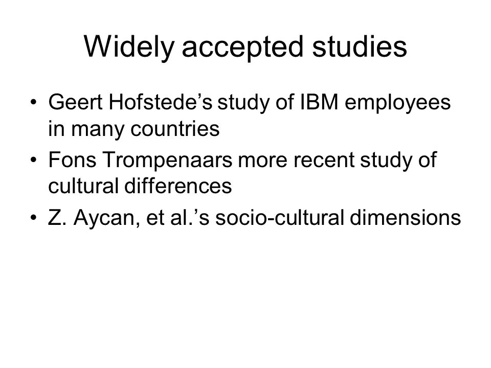 Widely accepted studies