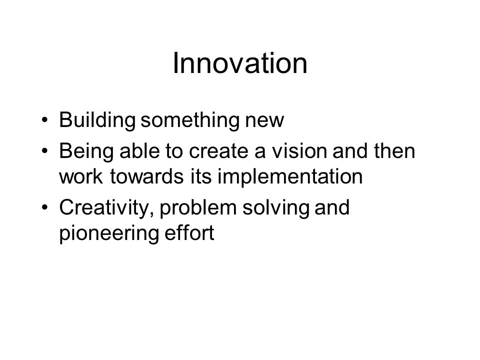 Innovation Building something new