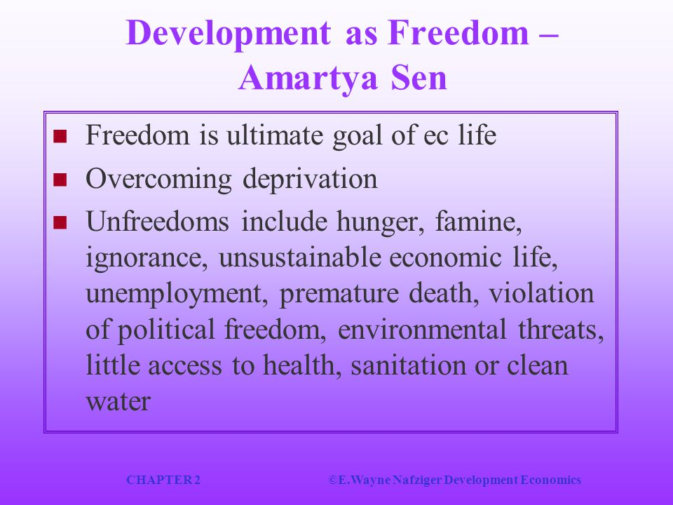 Development as Freedom – Amartya Sen