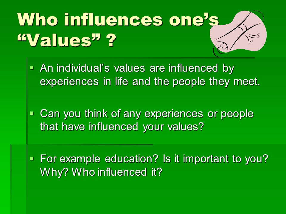 Who influences one's Values