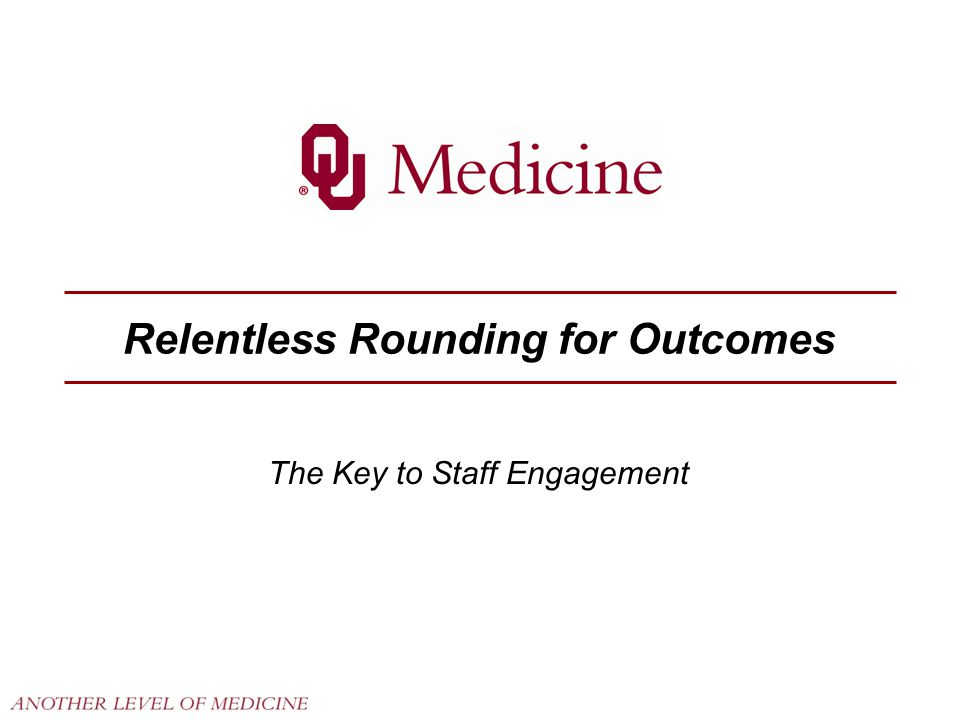 Relentless Rounding for Outcomes
