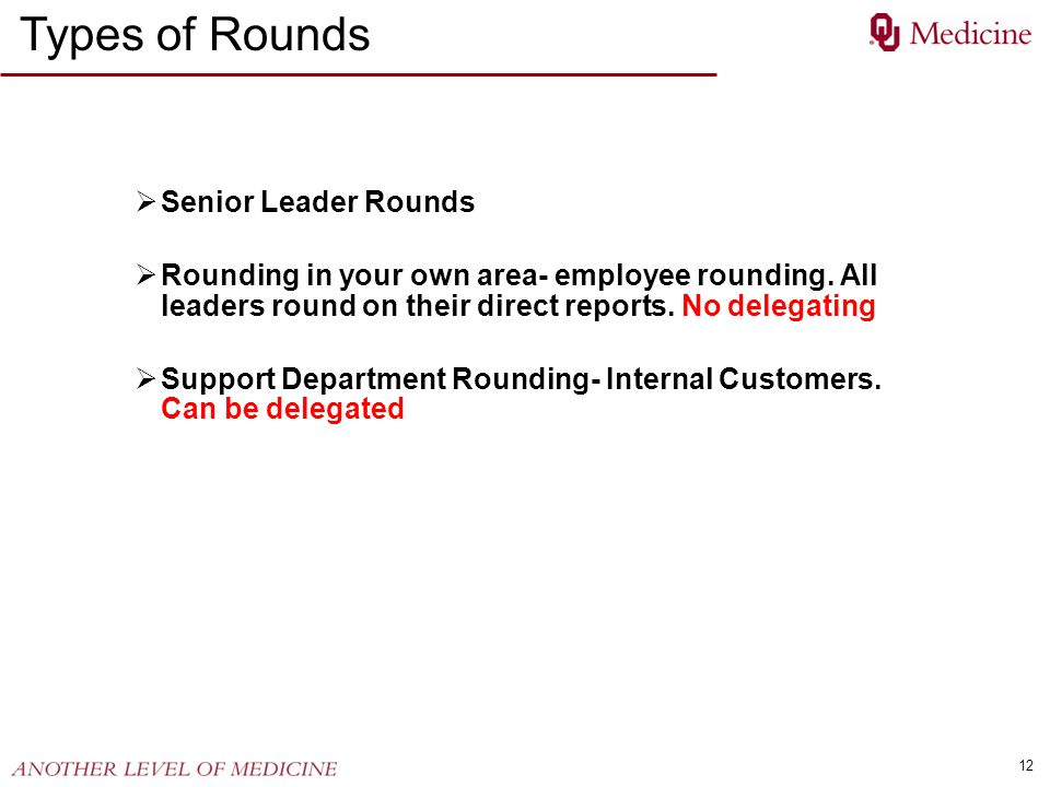 Types of Rounds Senior Leader Rounds