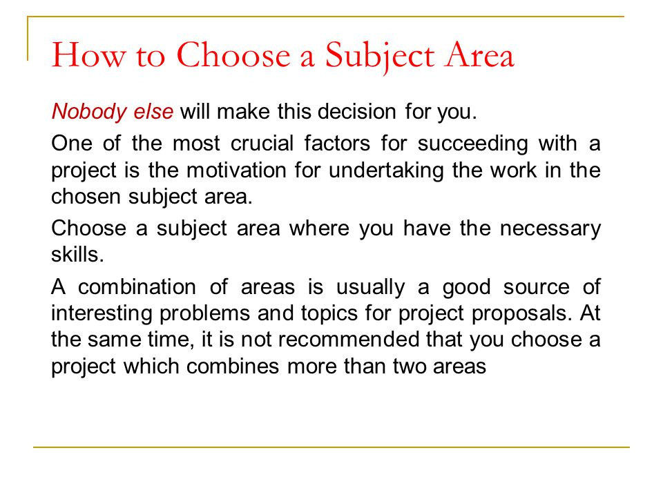 How to Choose a Subject Area