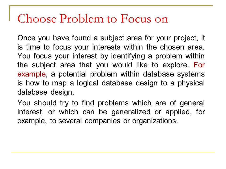 Choose Problem to Focus on