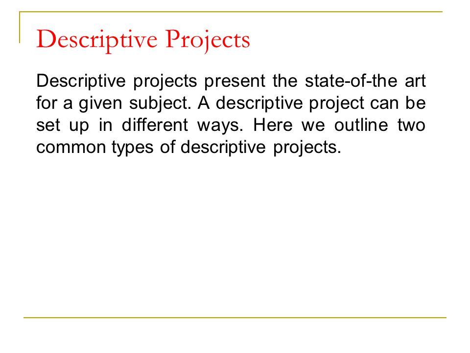 Descriptive Projects