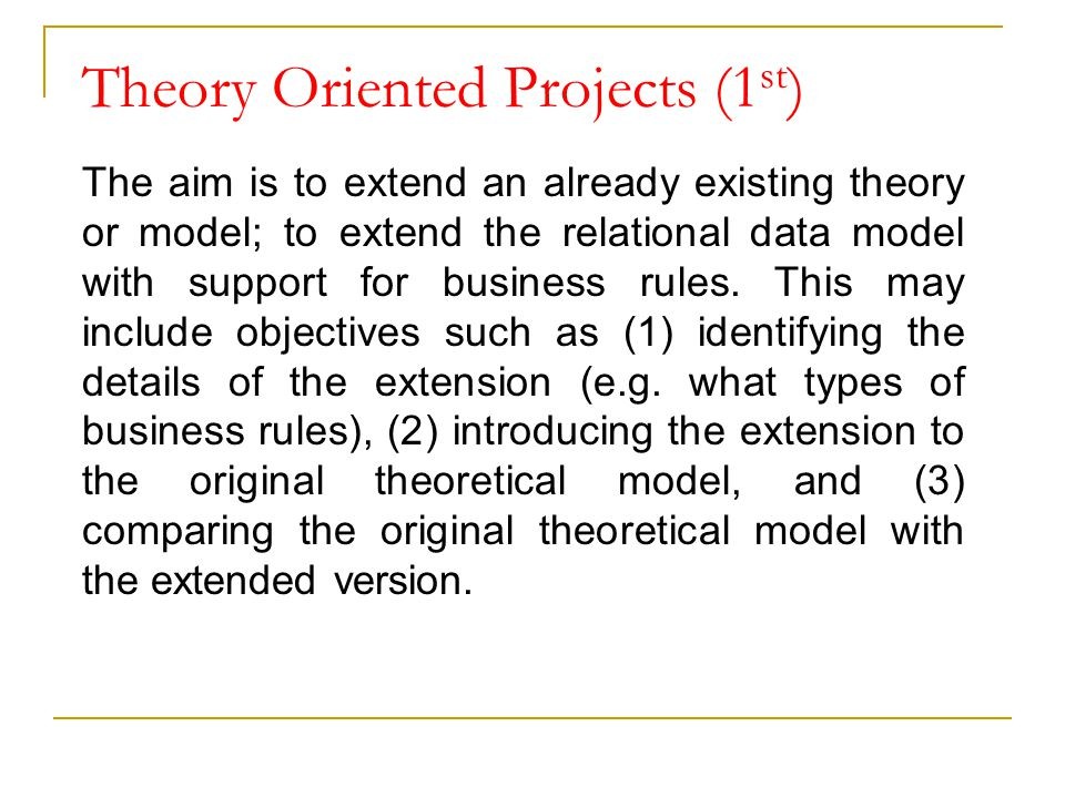 Theory Oriented Projects (1st)