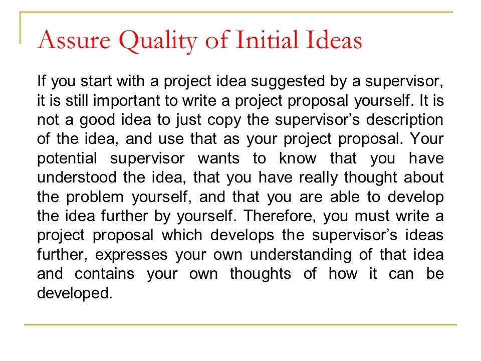 Assure Quality of Initial Ideas