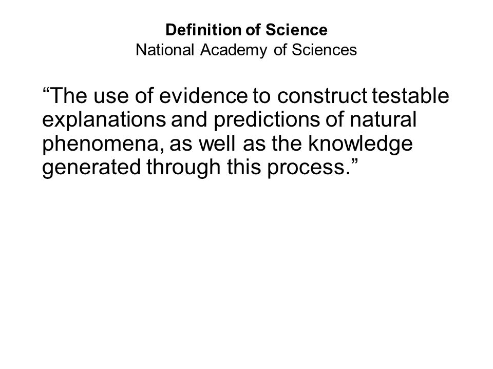 Definition of Science National Academy of Sciences