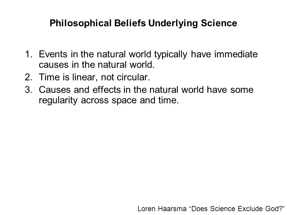 Philosophical Beliefs Underlying Science