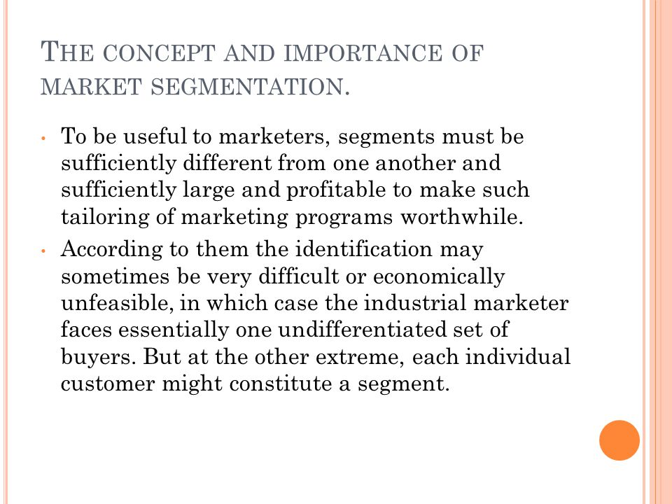 The concept and importance of market segmentation.