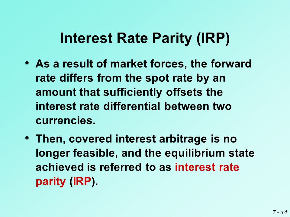 Interest Rate Parity (IRP)