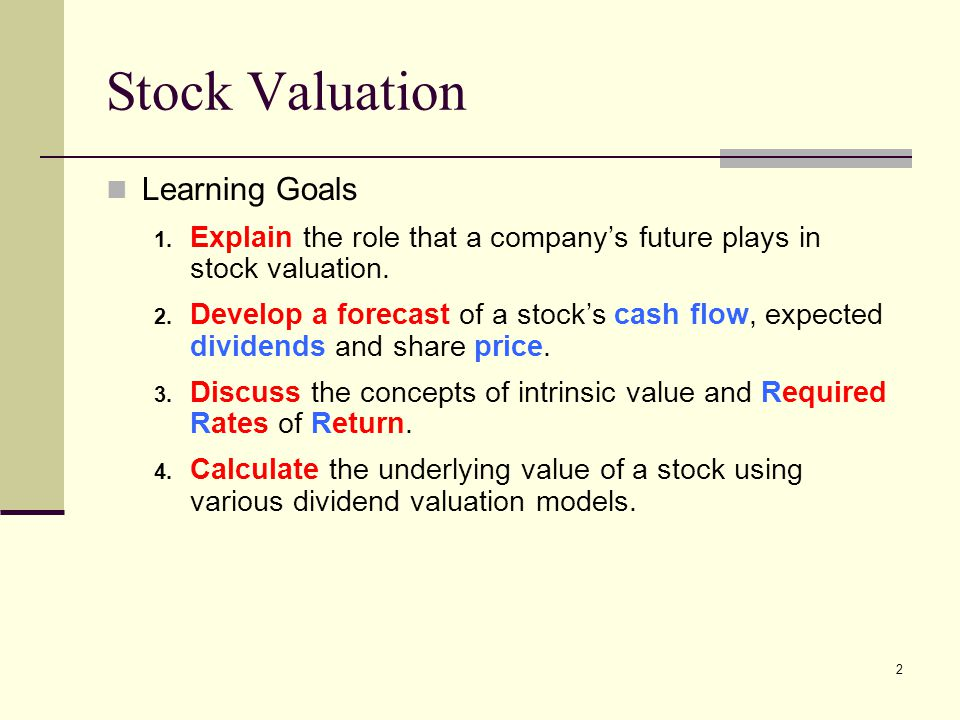Stock Valuation Learning Goals
