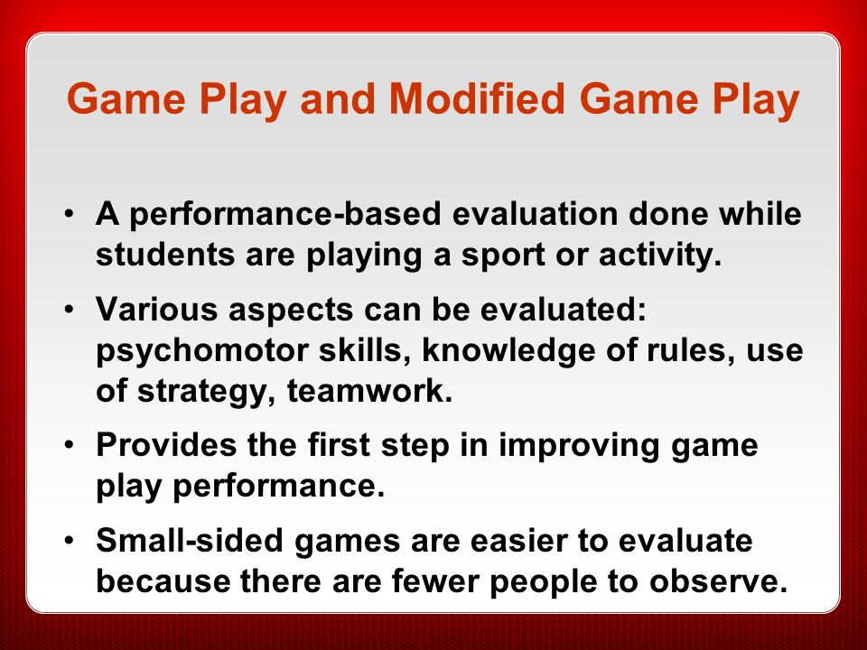 Game Play and Modified Game Play