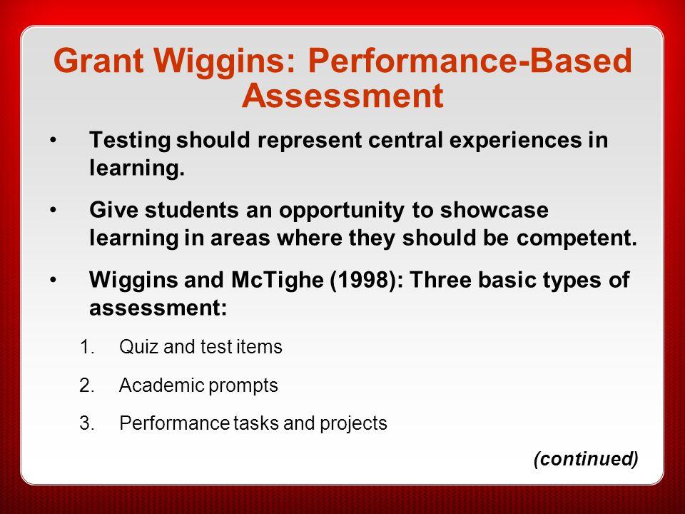 Grant Wiggins: Performance-Based Assessment