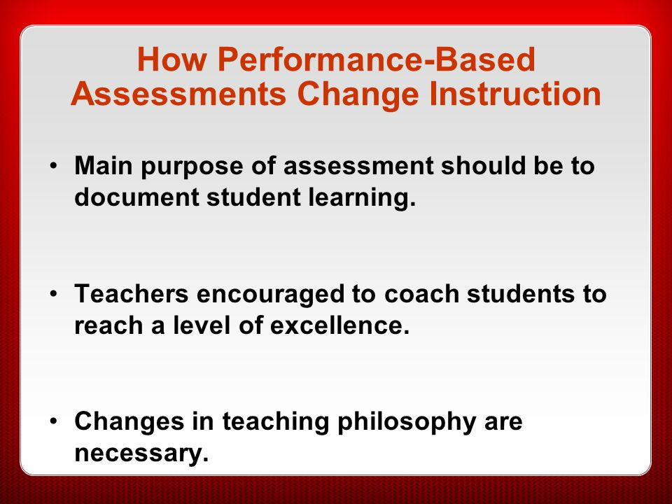How Performance-Based Assessments Change Instruction