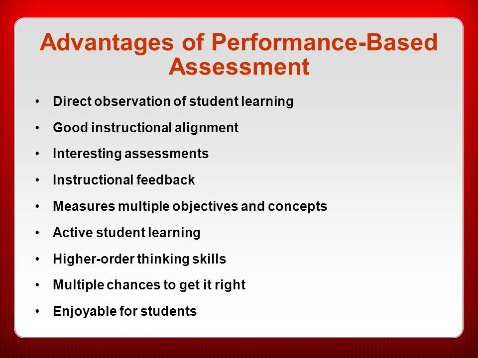 Advantages of Performance-Based Assessment