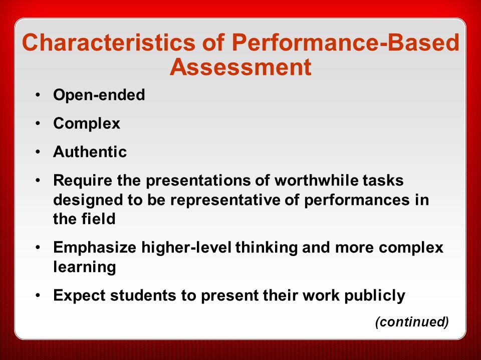 Characteristics of Performance-Based Assessment