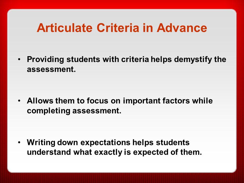 Articulate Criteria in Advance