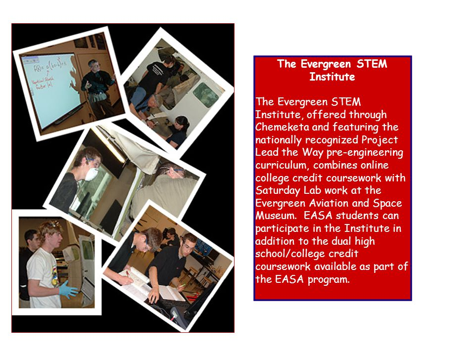 The Evergreen STEM Institute