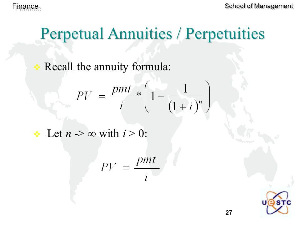 Perpetual Annuities / Perpetuities