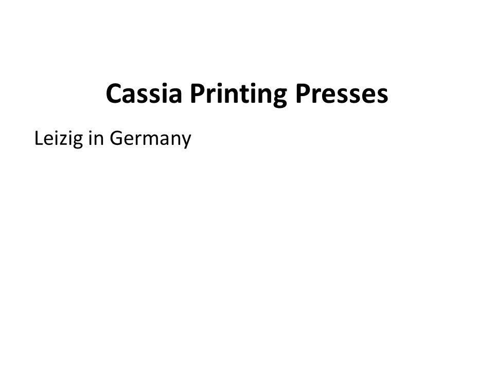Cassia Printing Presses