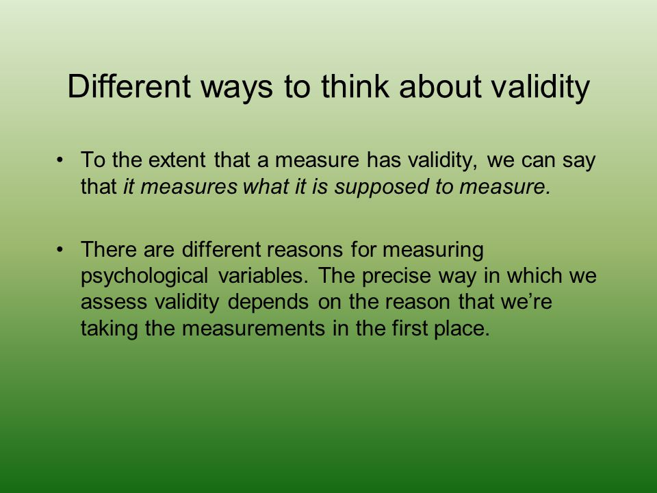 Different ways to think about validity