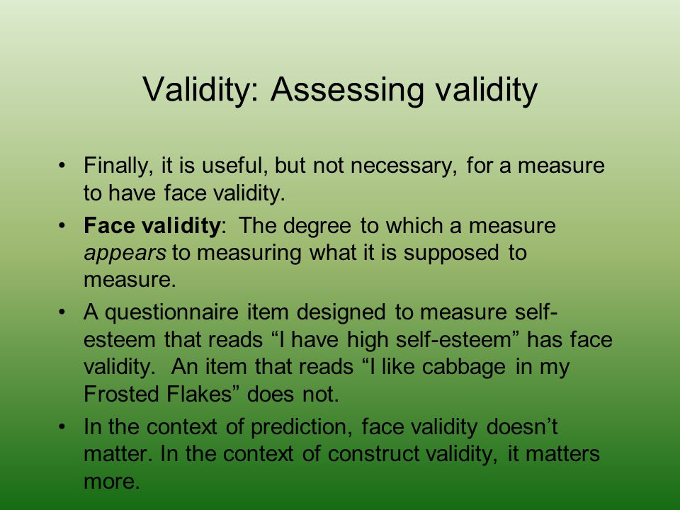 Validity: Assessing validity