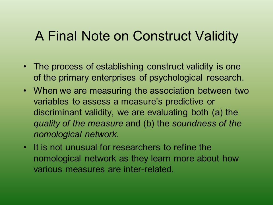 A Final Note on Construct Validity