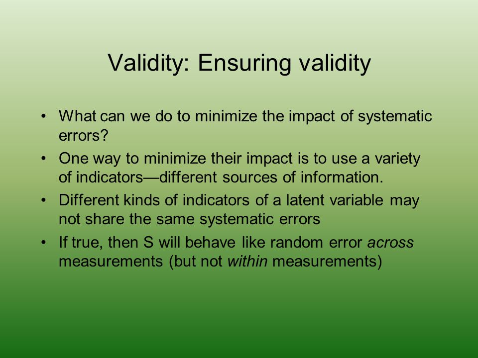 Validity: Ensuring validity