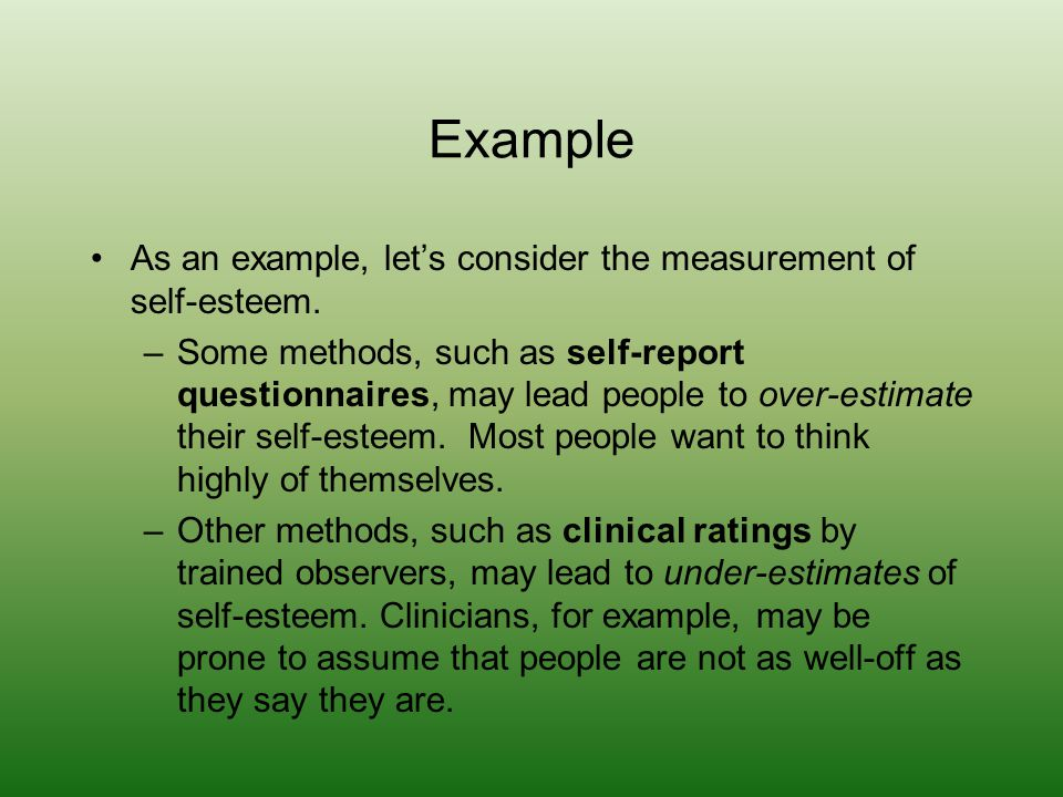 Example As an example, let's consider the measurement of self-esteem.