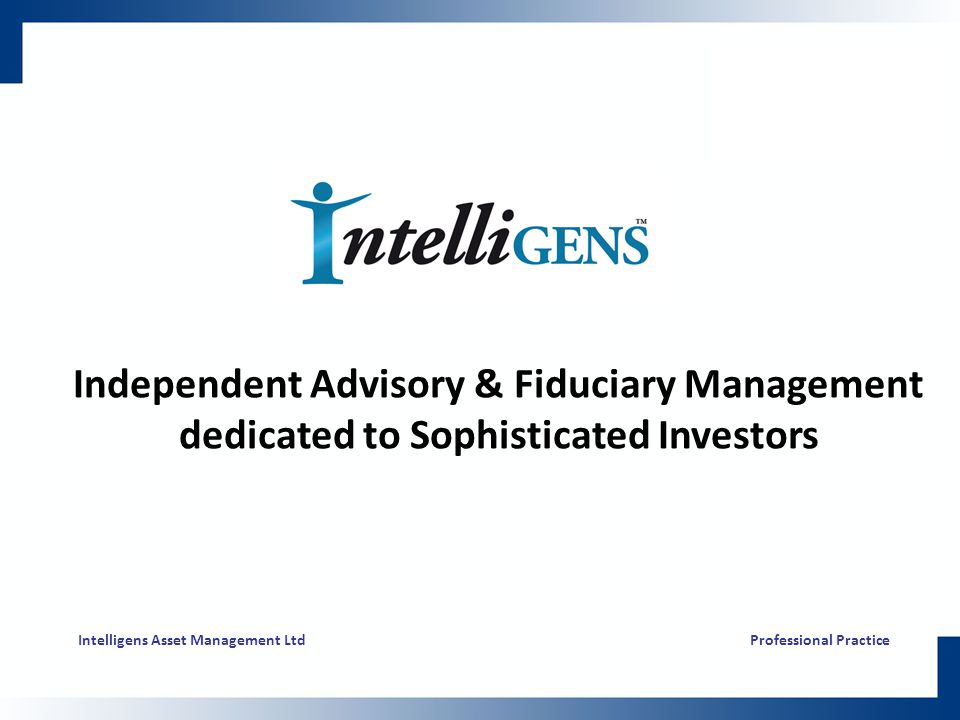 Independent Advisory & Fiduciary Management