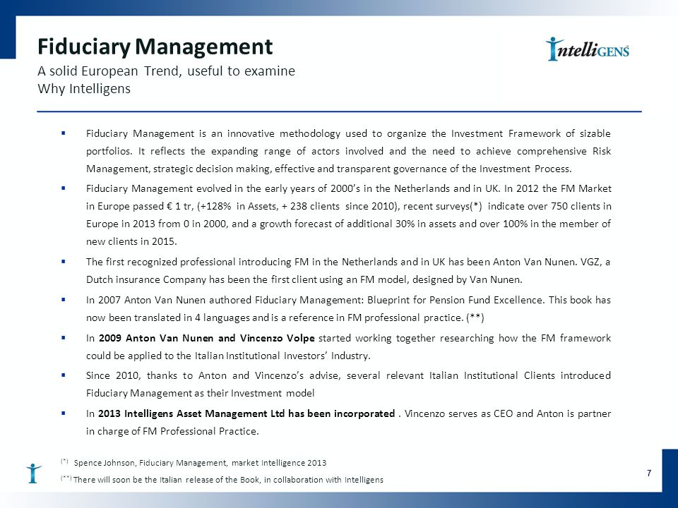 Fiduciary Management A solid European Trend, useful to examine Why Intelligens