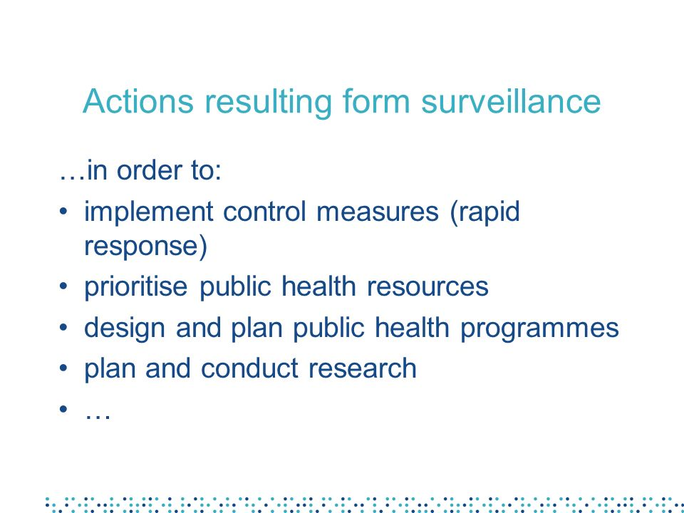 Actions resulting form surveillance