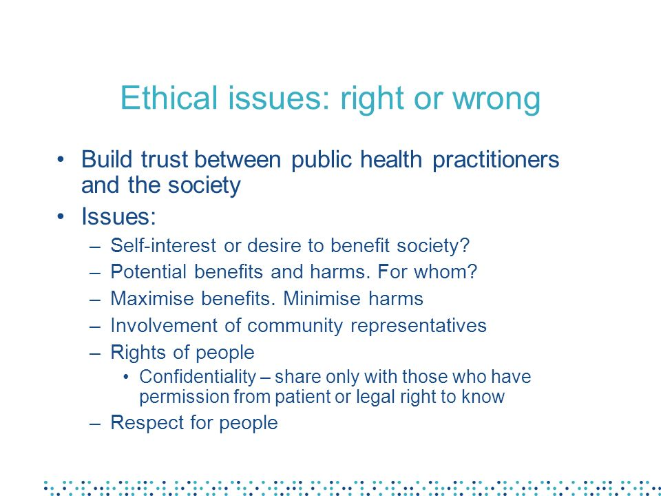 Ethical issues: right or wrong