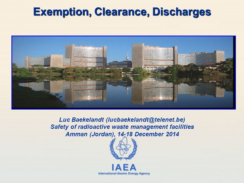 Exemption, Clearance, Discharges