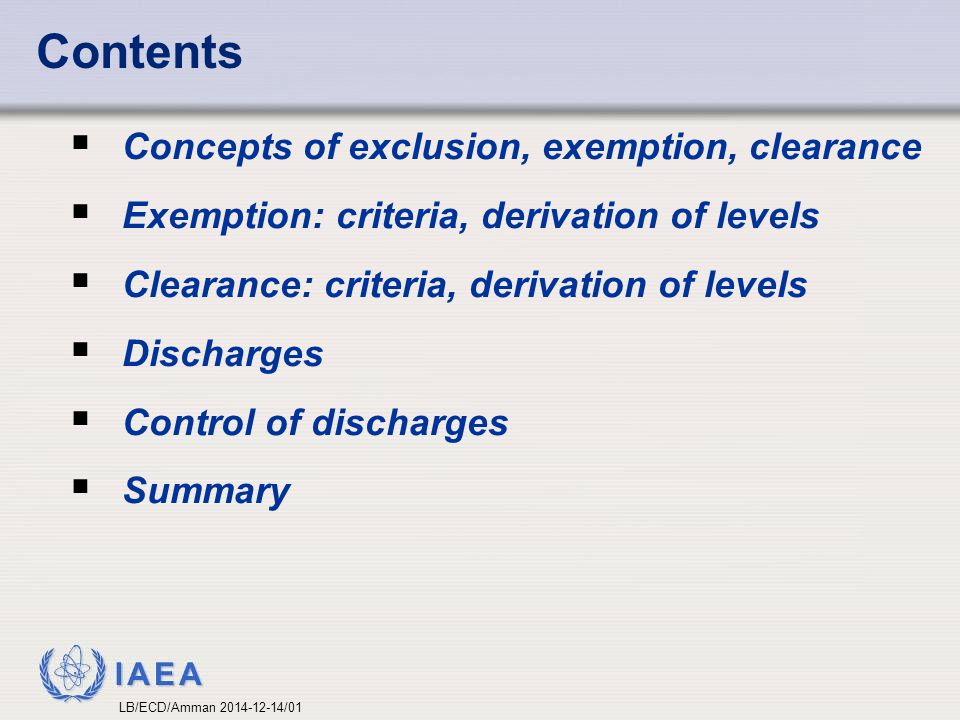 Contents Concepts of exclusion, exemption, clearance