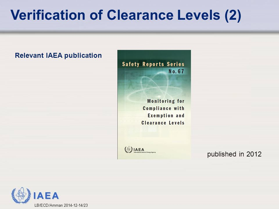 Verification of Clearance Levels (2)