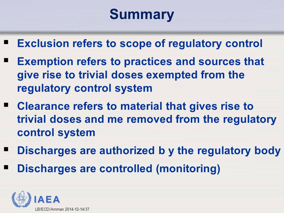 Summary Exclusion refers to scope of regulatory control