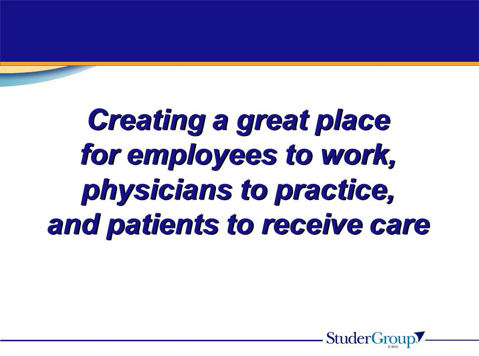 physicians to practice, and patients to receive care