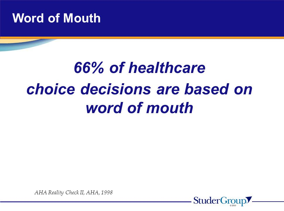 choice decisions are based on word of mouth