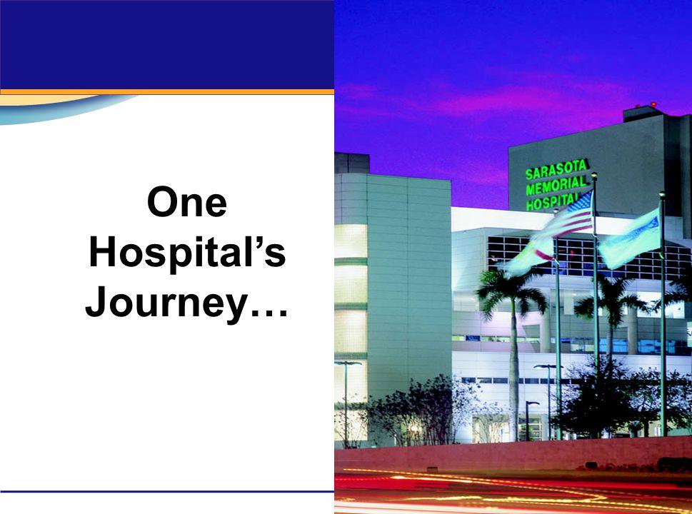 One Hospital's Journey…